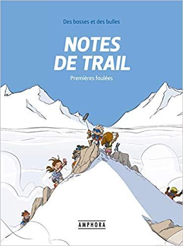 Notes de trail