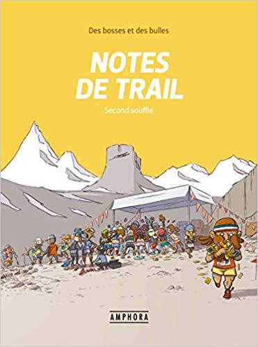 Notes de trail (tome 2)