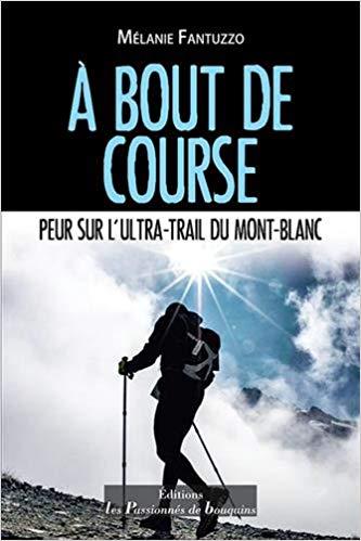 A bout de course : peur sur l'Ultra-trail du Mont-Blanc