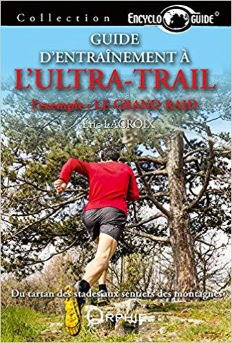 Guide d'entraînement à l'ultra-trail